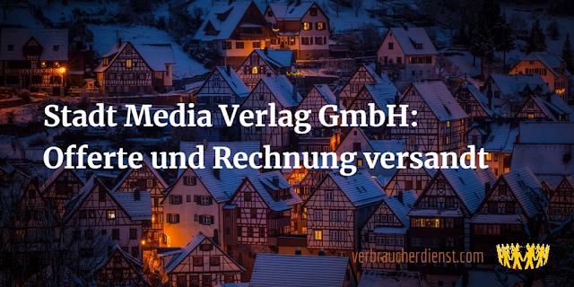 Titel: Stadt Media Verlag GmbH: Offerte und Rechnung versandt