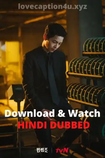 Vincenzo Korean Drama in Hindi Dubbed Download & Watch Online Free [ ALL EPISODES ]