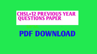 SSC CHSL PREVIOUS YEAR QUESTIONS PAPER  PDF DOWNLOAD