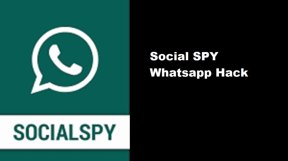 Social SPY Whatsapp Hack