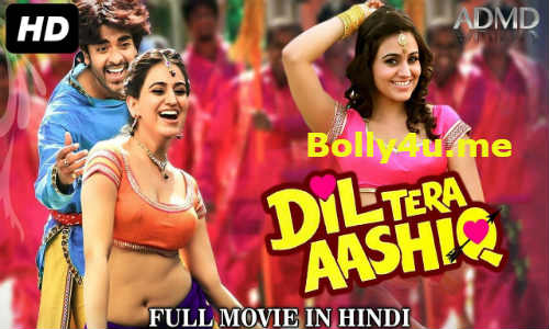 Dil Tera Aashiq 2017 HDRip 350MB Hindi Dubbed 480p Watch Online Full Movie Download bolly4u