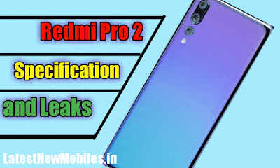 Redmi Pro 2 price and launch date