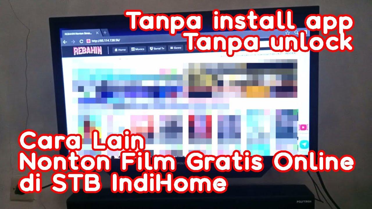 Cara Lain Nonton Streaming Film Gratis di STB IndiHome
