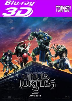 Las Tortugas Ninja 2: Fuera de las sombras (2016) 3D Full HOU / SBS