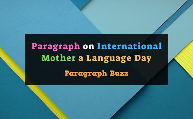 Paragraph on International Mother Language Day