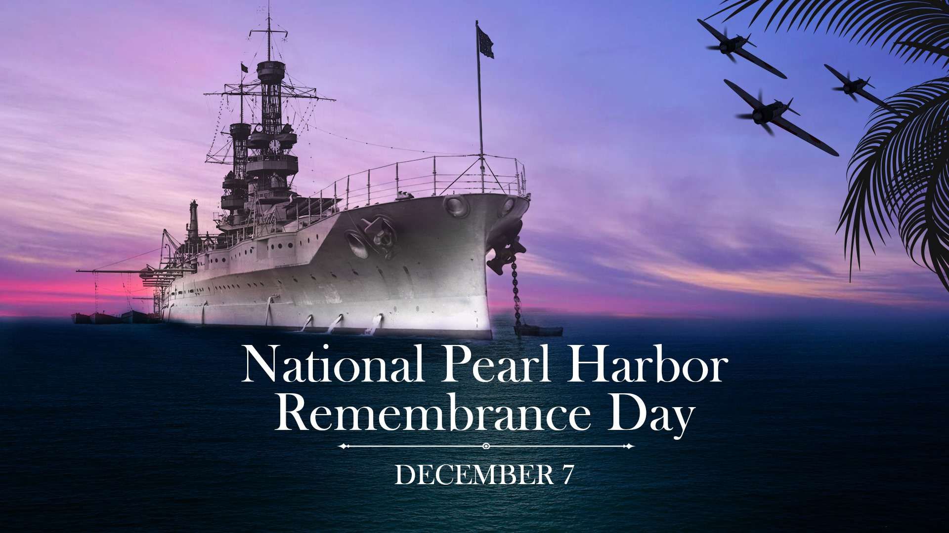 National Pearl Harbor Day of Remembrance Wishes Pics