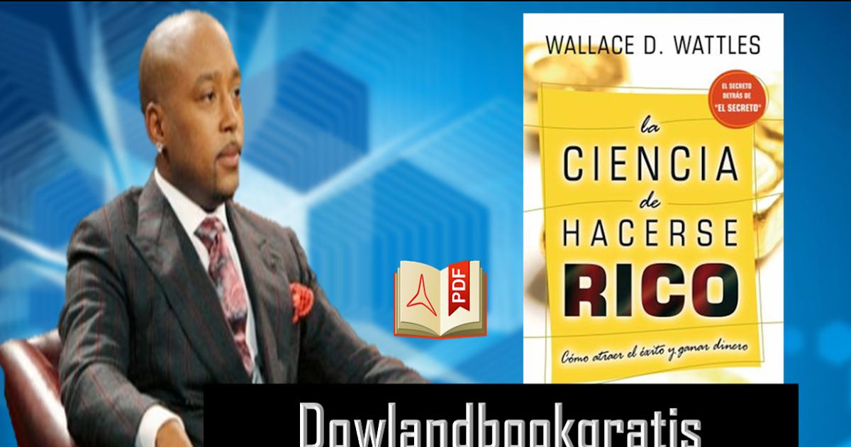 DESCARGAR GRATIS LA CIENCIA DE HACERCE RICO DE WALLACE