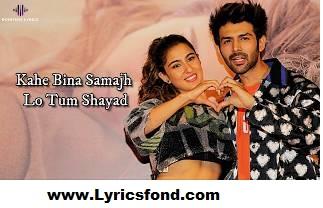Shayad (LYRICS) - Love Aaj Kal | Kartik | Sara