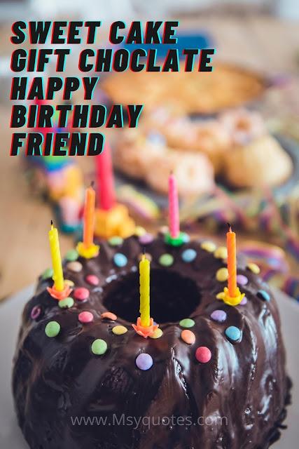 Sweet Cake Gift Chocolate Birthday Friend