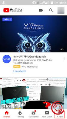 1. Langkah pertama untuk melihat video di YouTube yang sudah kalian simpan ke Tonton Nanti, silakan kalian buka aplikasi YouTube nya lalu pilih Koleksi pada pojok kanan bawah