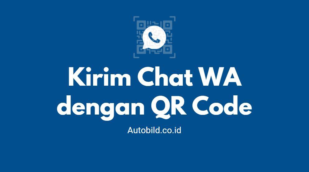 cara kirim chat wa dengan kode qr