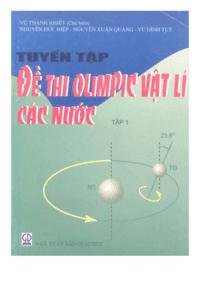 Tuyển Tập Đề Thi Olympic Vật Lý Các Nước Tập 1 - Vũ Thanh Khiết