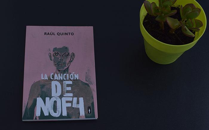 Reseña de «La canción de NOF4», de Raúl Quinto (Jekyll & Jill)