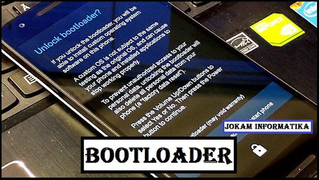 Bootloader Android : Pengertian, Kenapa Terkunci Dan Jika Terbuka - JOKAM INFORMATIKA