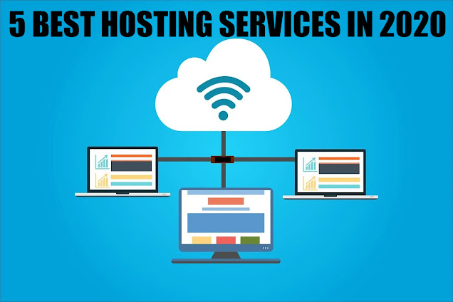 5 Best Hosting Services in 2020