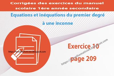 Exercice 10 page 208 - Equations et inéquations du premier degré à une inconnue