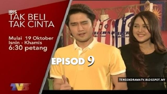 Drama Tak Beli Tak Cinta – Episod 9