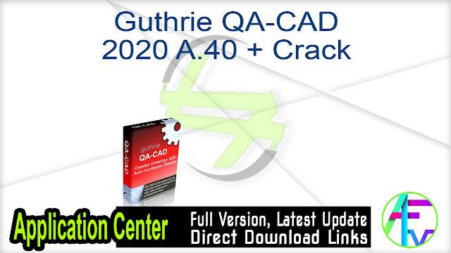 Guthrie QA-CAD 2020 A.40 + Crack
