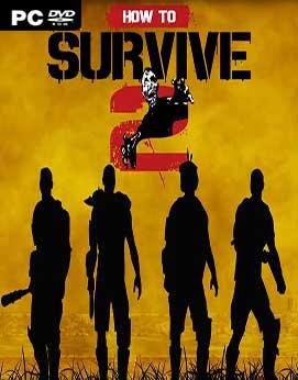 تحميل لعبة How to Survive 2 للكمبيوتر