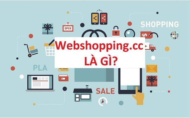 Webshopping.cc là gì?