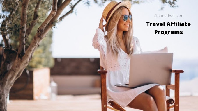 Best Travel Affiliate Programs for Travel Bloggers in 2020