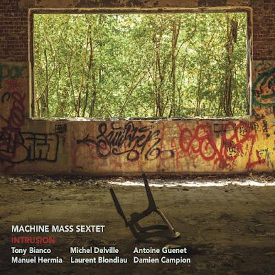 Machine Mass Sextet - Intrusion