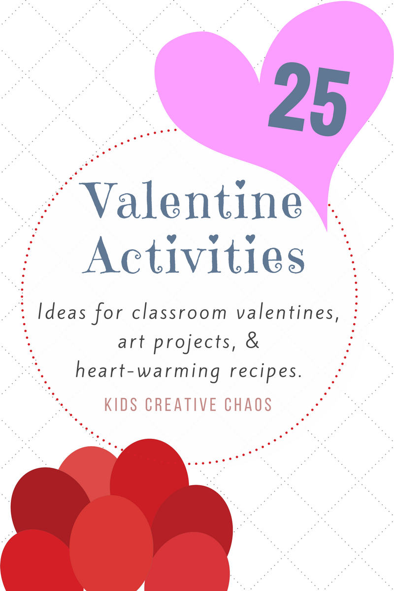 25 Valentine Activities For Kids And The Elderly Too Kids Creative