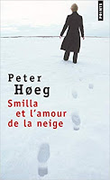 Peter Høeg Smilla et l'amour de la neige Seuil