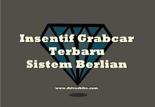 Skema Insentif GrabCar Dengan Sitem Berlian