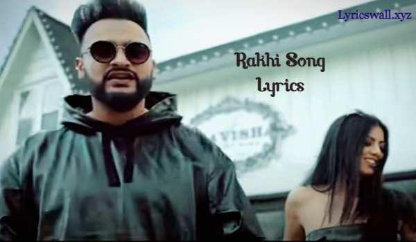 Rakhi Song Lyrics