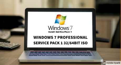 Windows 7 Pro Service Pack 1 32/64bit ISO Download 2020