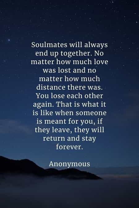 Soulmate quotes that'll inspire you in finding true love