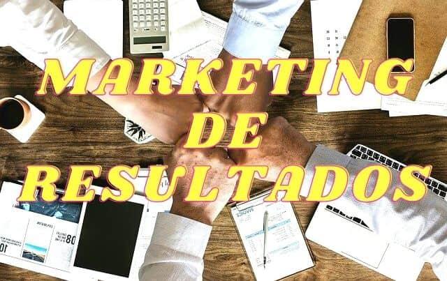 Todo Lo Que Debes SABER Del Marketing De Resultados 2021