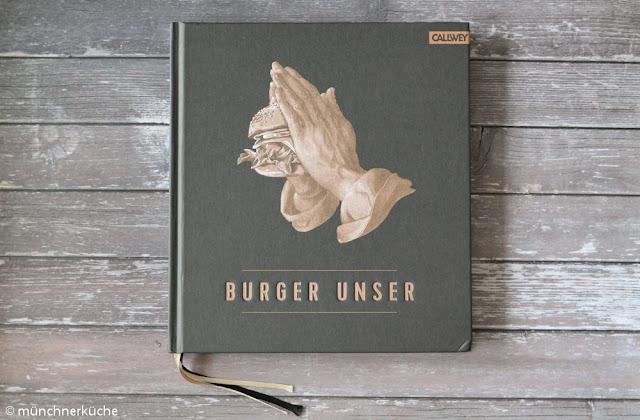 Das neue Burgerbuch aus dem Callwey Verlag: Burger Unser.