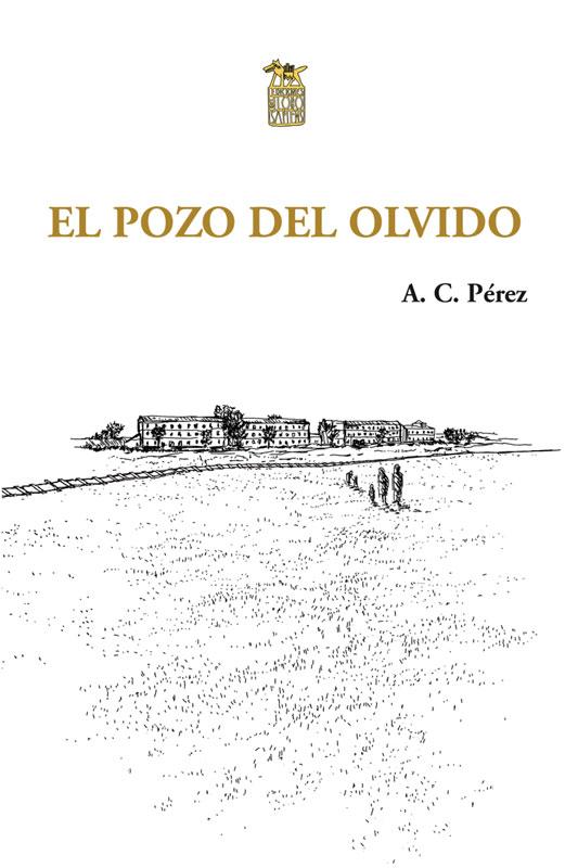 http://laantiguabiblos.blogspot.com/2019/07/el-pozo-del-olvido-c-perez.html
