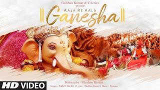 Aala Re Aala Ganesha Lyrics Sachet Tandon