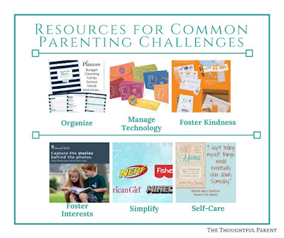 Resources for Common #Parenting Challenges: organize, simplify, manage #tech, foster #kindness