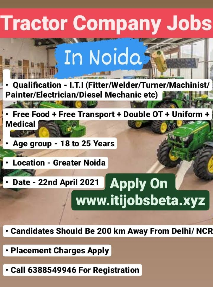 ITI Apprenticeship Openings In Tractor Company In Noida