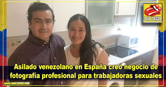 Asilado venezolano en España creó negocio de fotografía profesional para trabajadoras sexuales