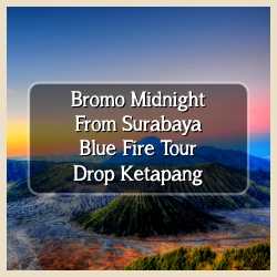 Bromo Midnight And Blue Fire Drop Ketapang