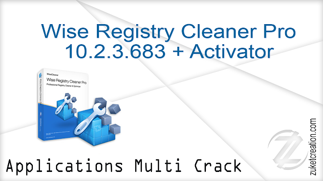 Wise Registry Cleaner Pro 10.2.3.683 + Activator   |  20 MB