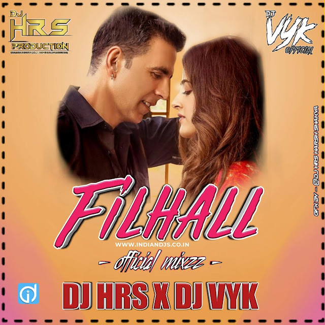 filhaal song dj remix mp3 download