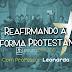 """Estudo Bíblico """"Reafirmando a Reforma Protestante"""""""