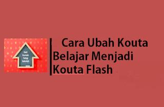 cara ubah kuota belajar jadi flash