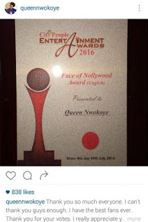 Queen Nwokoye is finally in the top league in Nolllywood after years of hard work. She bagged the FACE OF NOLLYWOOD AWARD ( ENGLISH ) at the City People Entertainment Award 2016. The actress appreciated her fans who voted for her.