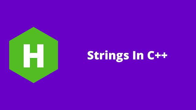 HackerRank Strings in C++ problem solution