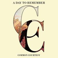 [2013] - Common Courtesy [Deluxe Edition]