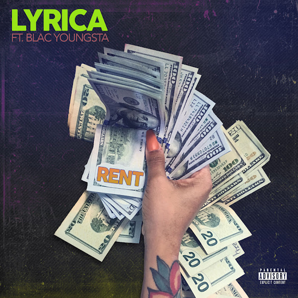 Lyrica Anderson - Rent (feat. Blac Youngsta) - Single Cover