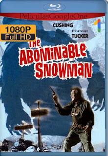 El Abominable Hombre De Las Nieves[1957] [1080p BRrip] [Castellano-Ingles] [GoogleDrive] LaChapelHD