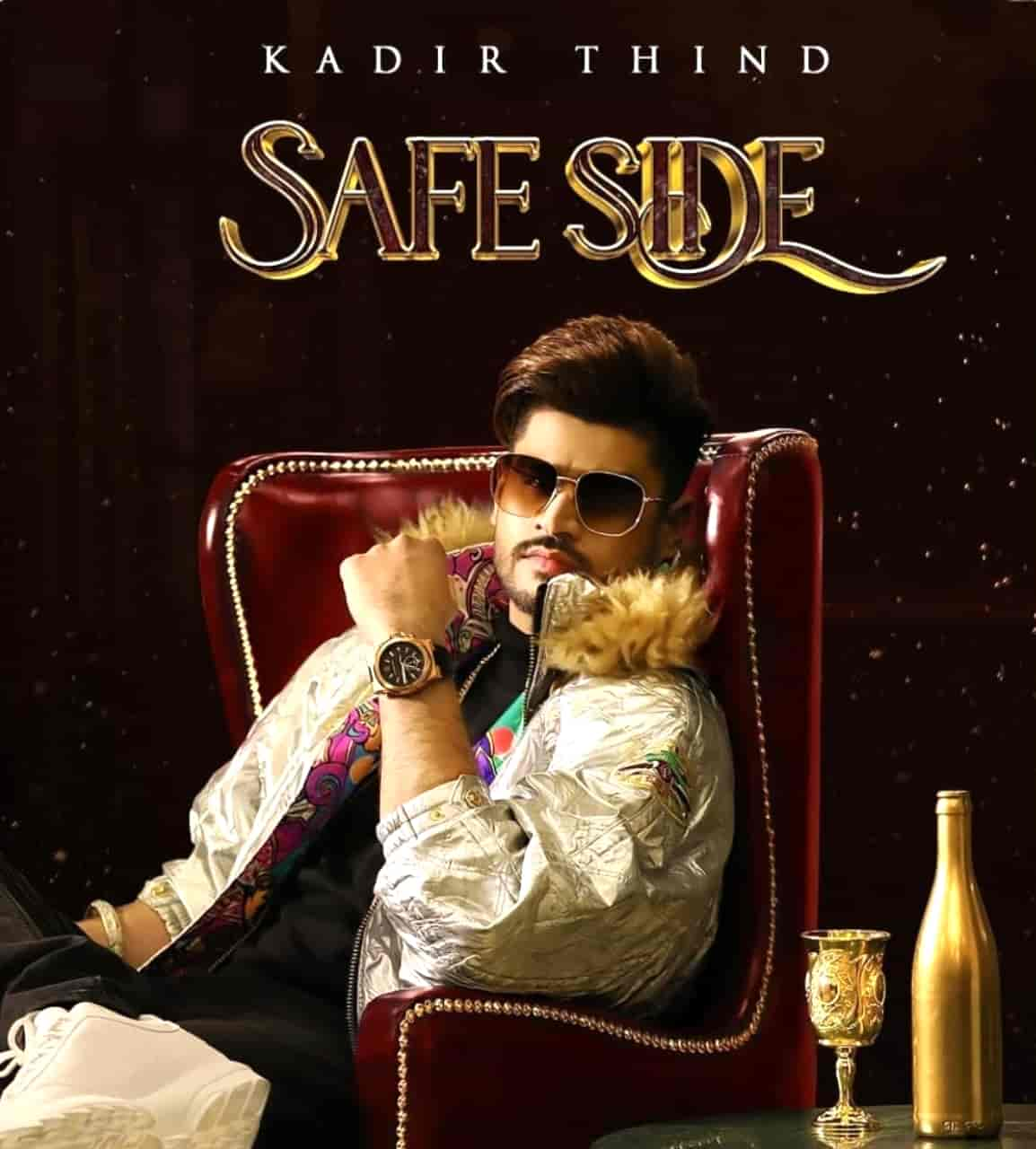 Safe Side Punjabi Song Image Features Kadir Thind